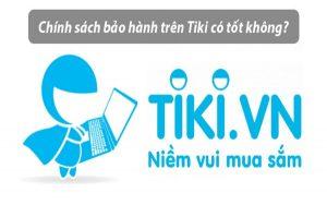Bảo hành sản phẩm tại Tiki