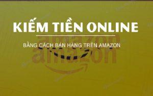 Xem ngay hướng dẫn bán hàng trên Amazon để gia tăng doanh số