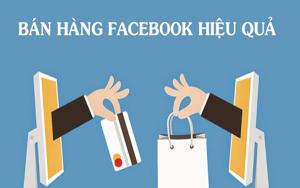 Kinh nghiệm bán hàng trên Facebook
