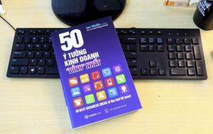 Bật mí 50 ý tưởng kinh doanh đỉnh nhất trong cuốn sách cùng tên