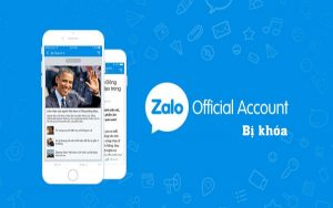 Zalo Official Account bị khóa