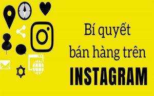 """Cách bán hàng trên instagram hiệu quả vượt """" bão"""" mùa dịch Covid 19"""