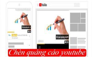 chèn quảng cáo vào youtube