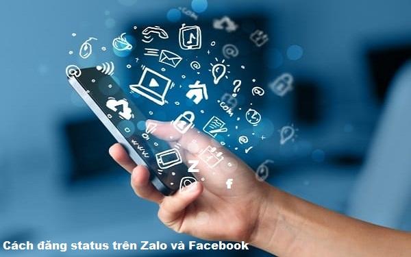 Cách đăng status trên Zalo và Facebook