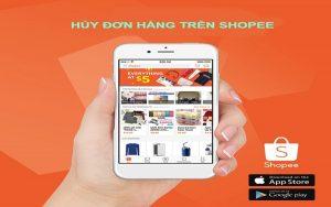 Hủy đơn hàng trên Shopee có dễ không?