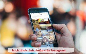 Kích thước ảnh instagram 2020 chuẩn nhất định phải biết