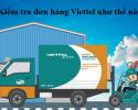 Kiểm tra đơn hàng Viettel bằng cách nào?