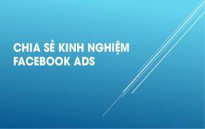 Kinh nghiệm Facebook Ads