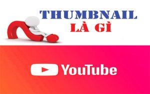 thumbnail youtube là gì?