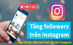 Hướng dẫn cách tăng follow instagram miễn phí – chất lượng 2020