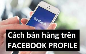 Tối ưu hóa nick Facebook cá nhân