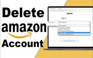 Những điều cần nắm rõ trước khi xóa tài khoản mua hàng trên Amazon
