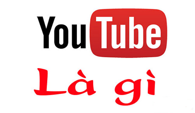 youtube-la-gi