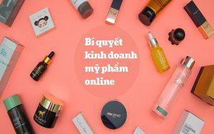 Bí quyết kinh doanh mỹ phẩm online