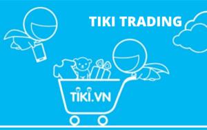 Hàng Tiki trading là gì – 1001 điều nên biết về Tiki trading