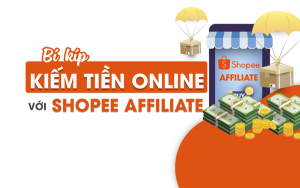 Affiliate Shopee – Không vốn vẫn kiếm được tiền, tin được không?