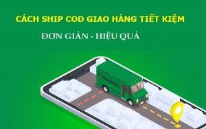 cach-ship-cod-giao-hang-tiet-kiem-0
