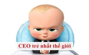 CEO trẻ nhất thế giới