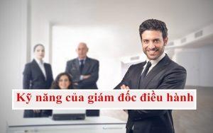 Kỹ năng của giám đốc điều hành