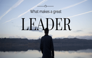 nhà lãnh đạo giỏi là gì