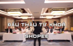 Đấu thầu từ khóa của Shopee giúp bạn bán hàng hiệu quả hơn