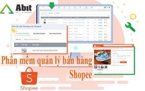 Bùng nổ doanh số với phần mềm quản lý bán hàng Shopee