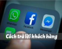 cach-tra-loi-khach-hang-tren-facebook-9
