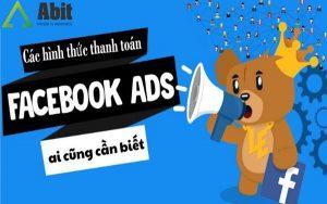 Hình thức thanh toán quảng cáo trên Facebook và những điều cần nắm rõ