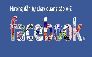Hướng dẫn quảng cáo trên Facebook chi tiết và chuyên nghiệp