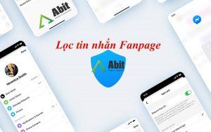 Lọc tin nhắn Fanpage trong vòng một nốt nhạc với phần mềm Abit
