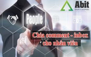 Cách chia comment-inbox cho nhân viên quản lý đơn hàng bằng Abitmes