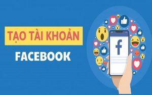 1001 cách tạo tài khoản Facebook mới không phải ai cũng biết