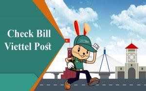 Những cách Check bill Viettel post nhanh và hiệu quả nhất