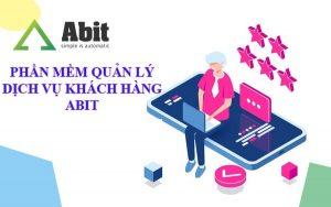 Lợi ích vượt trội của phần mềm quản lý dịch vụ khách hàng Abit