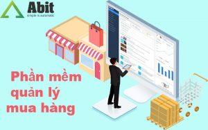 Nâng tầm trải nghiệm với phần mềm quản lý mua hàng Abit