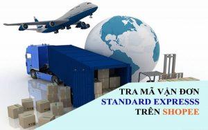 Hướng dẫn tra mã vận đơn Standard Express trên Shopee