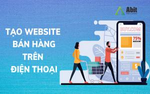 tao-website-ban-hang-tren-dien-thoai-0