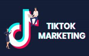 Giải ngố cho nhà kinh doanh với xu hướng TikTok Marketing