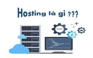 Hosting là gì? 1001 thông tin quan trọng về hosting cần nắm rõ