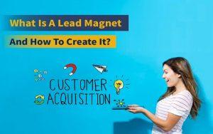 """Lead Magnet là gì? 6 ý tưởng """"thả thính"""" khách hàng cực hiệu quả"""