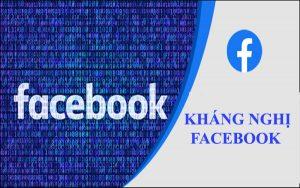 Kháng nghị Facebook là gì? Mách bạn cách lấy lại tài khoản đơn giản nhất