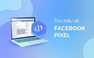 Pixel Facebook là gì? Không có Pixel liệu quảng cáo có thành công?