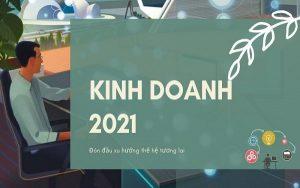 xu-huong-kinh-doanh-2021-0