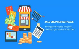 Điều kiện không thể thiếu để kinh doanh trên Zalo shop marketplace